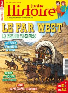 Le far west : la grande aventure